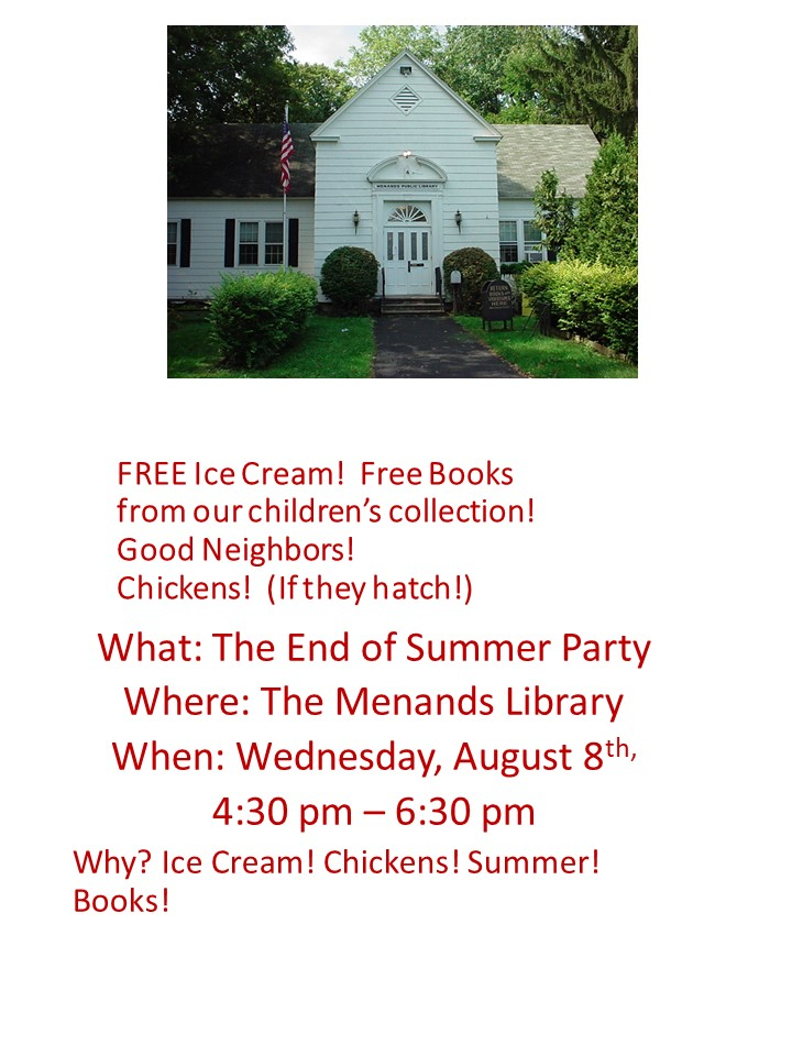 Come to the end of summer party on August 8th!